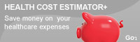 Announcing Health Cost Estimator+. Save money on your healthcare expenses.
